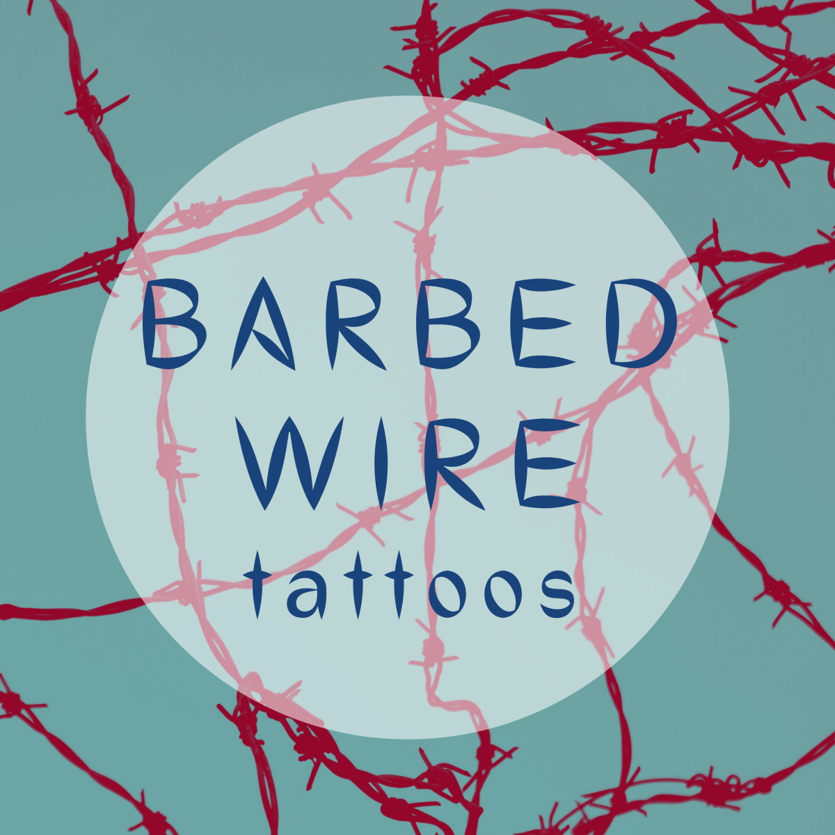 Barbed Wire Tattoos: Design Ideas, Photos, and More