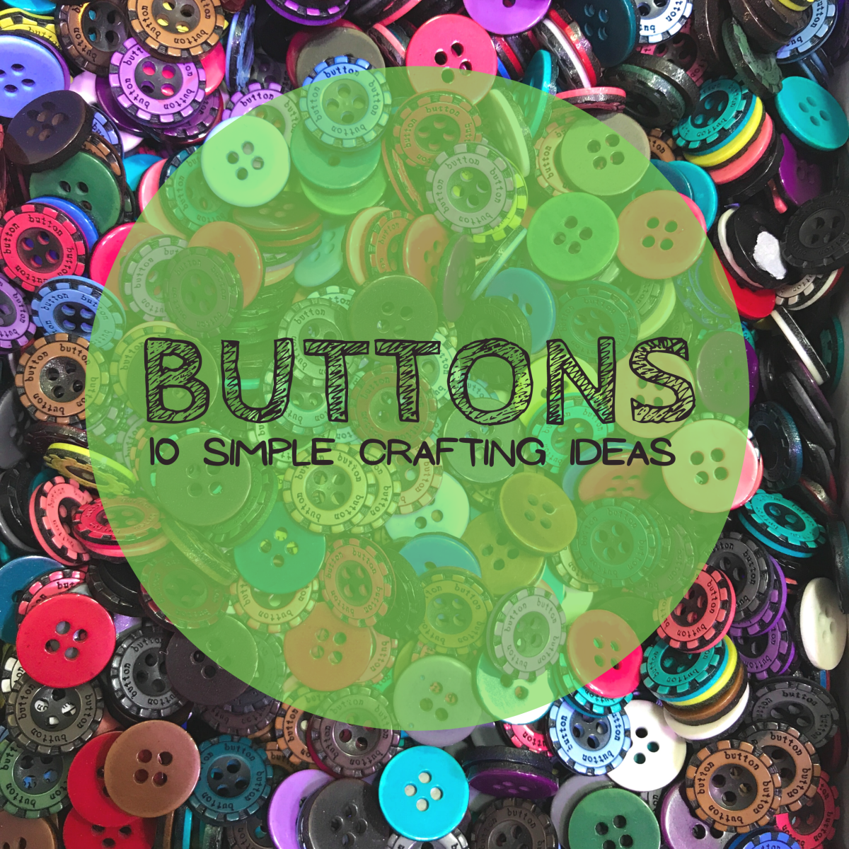 10 simple craft project ideas for buttons.