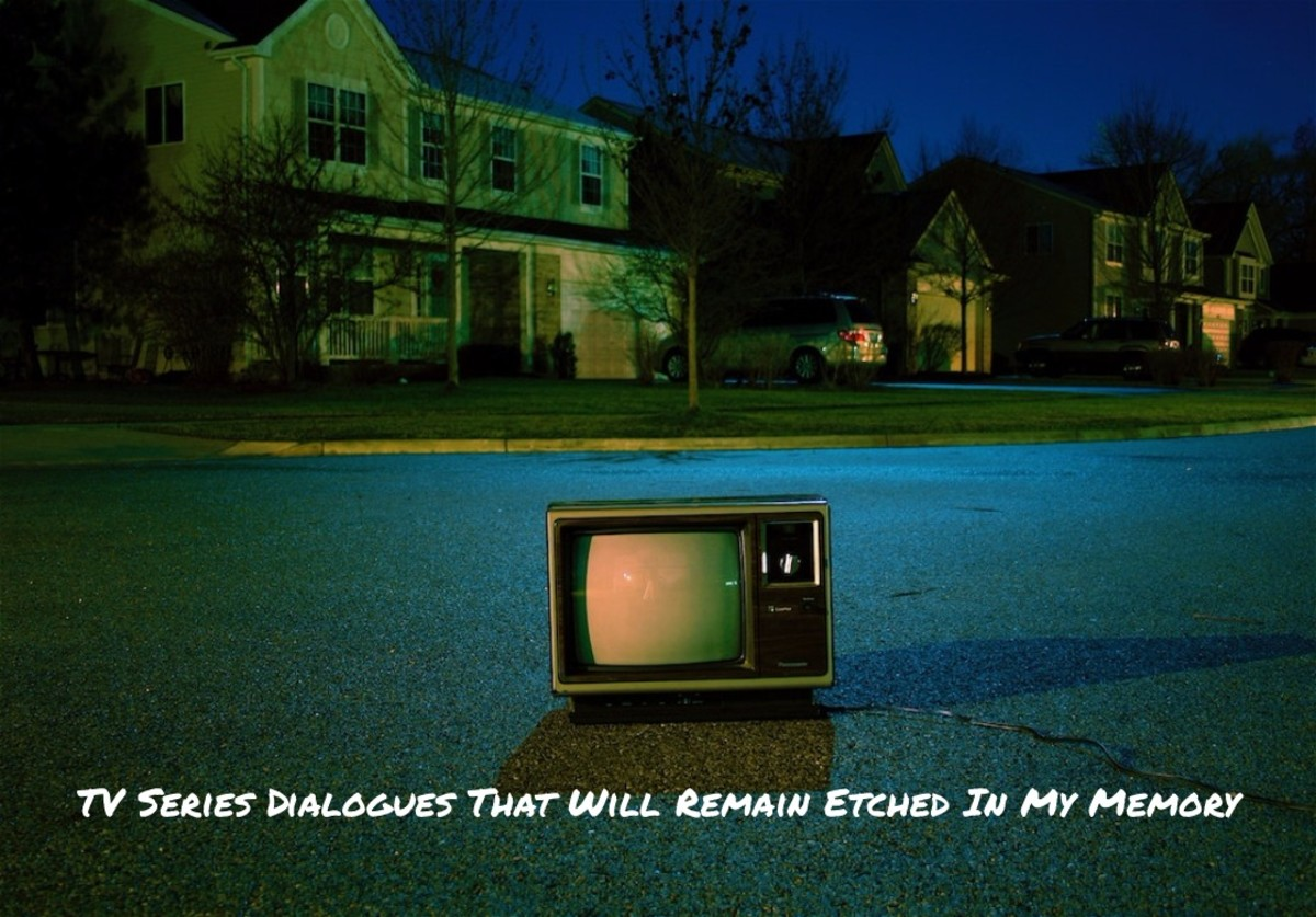 TV Series Dialogues That Will Remain Etched In My Memory