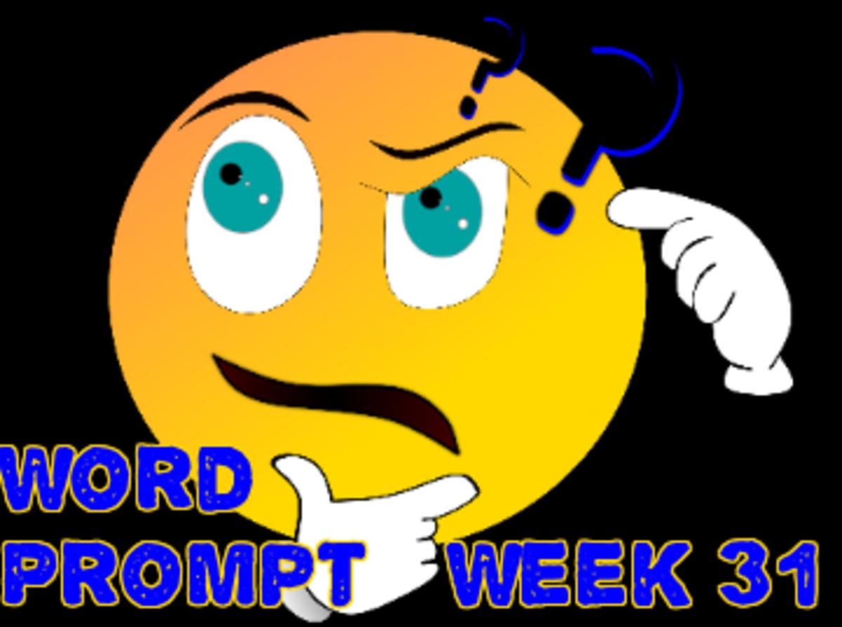 Word Prompts Help Creativity ~ Week 31