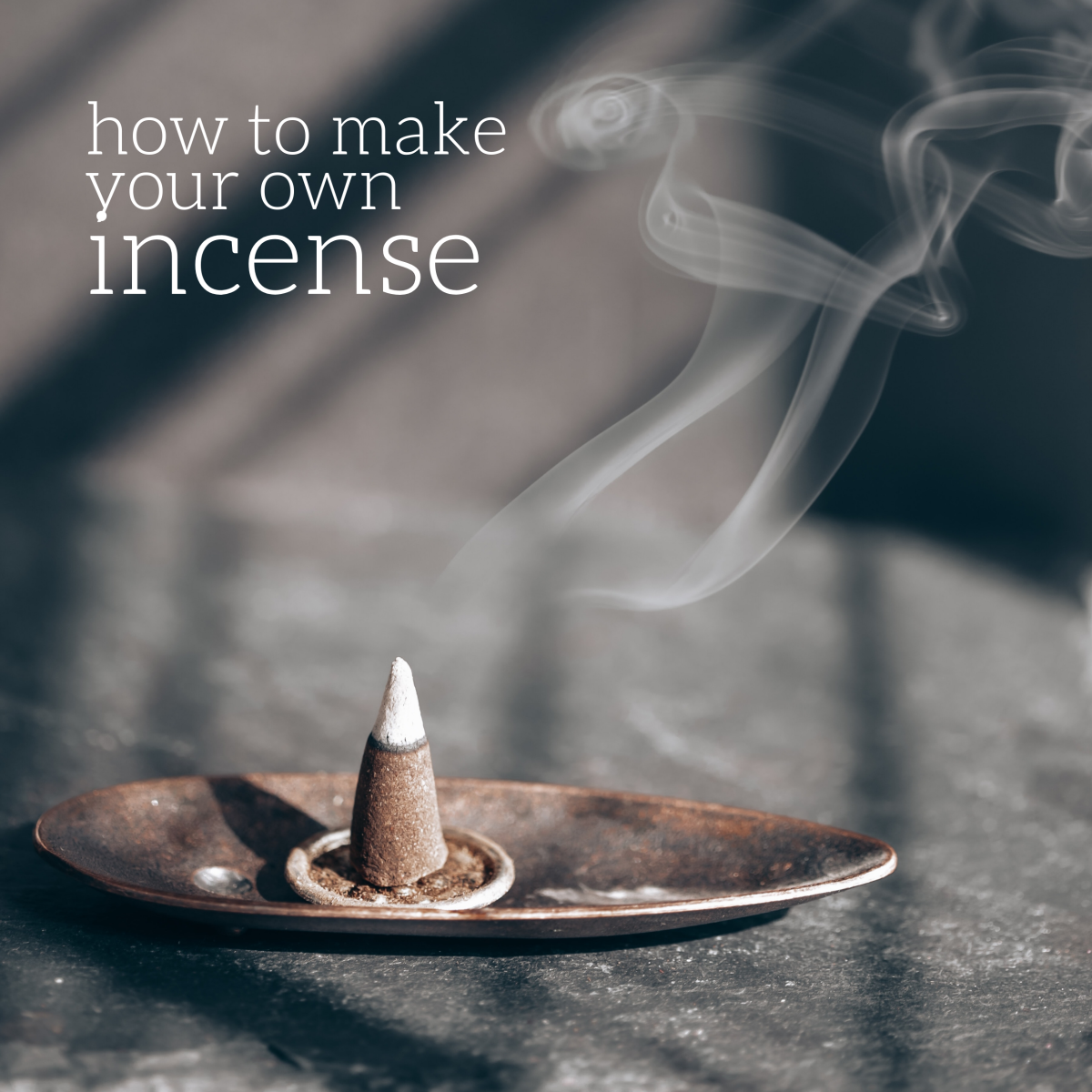 How to make your own incense (and 5 recipes to try!).