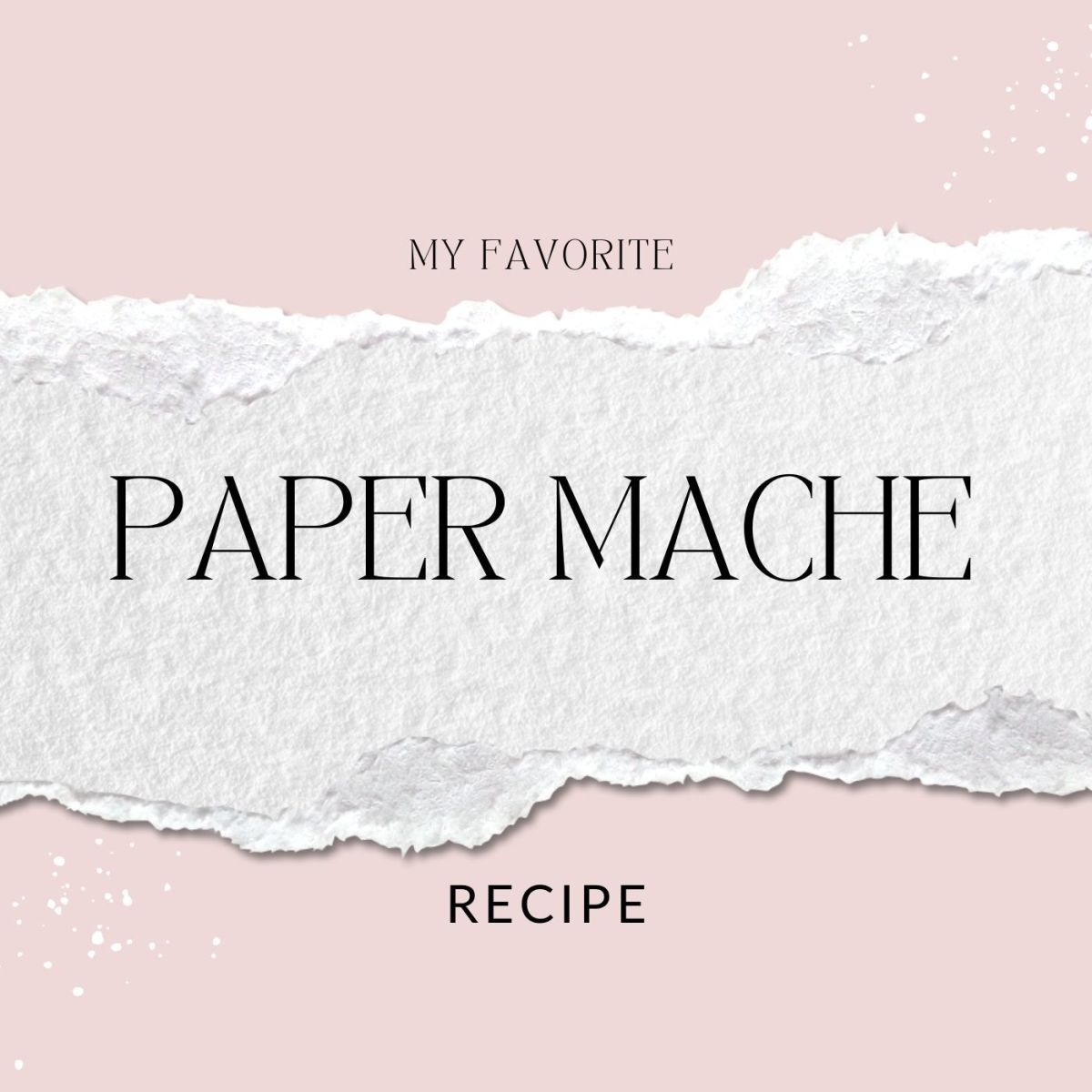 Making paper mache doesn't have to be difficult!