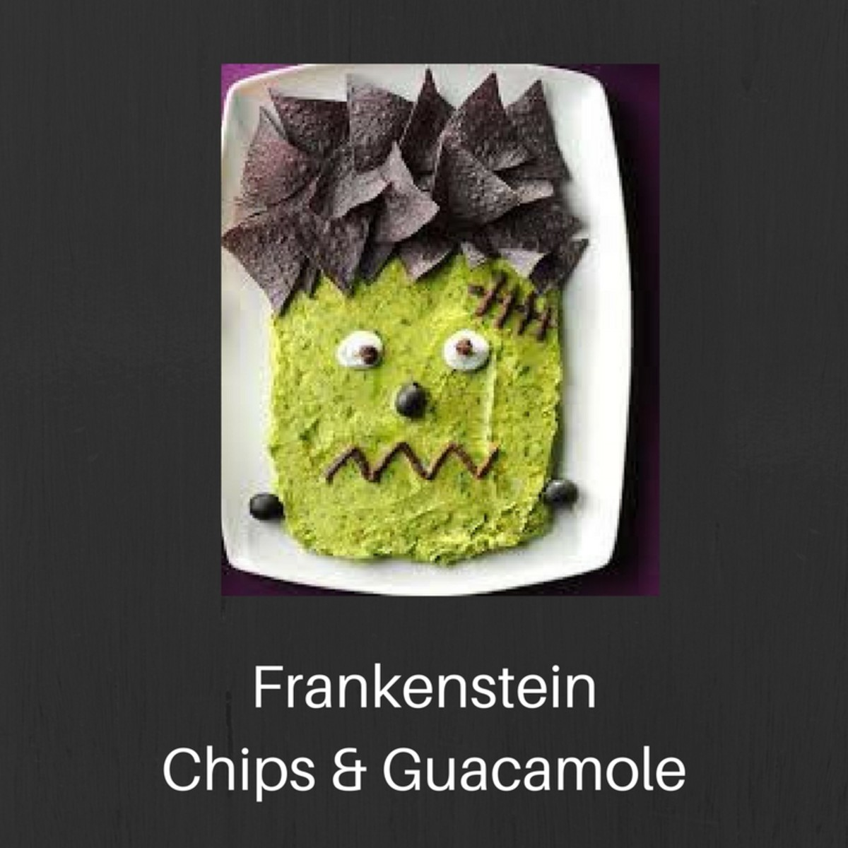 Frankenstein chips and guacamole