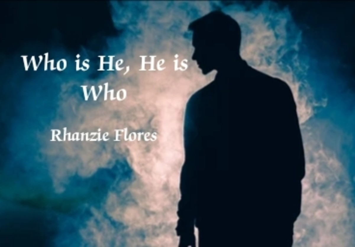 Who is he, he is who He is an illusion Who is nothing but illusion.
