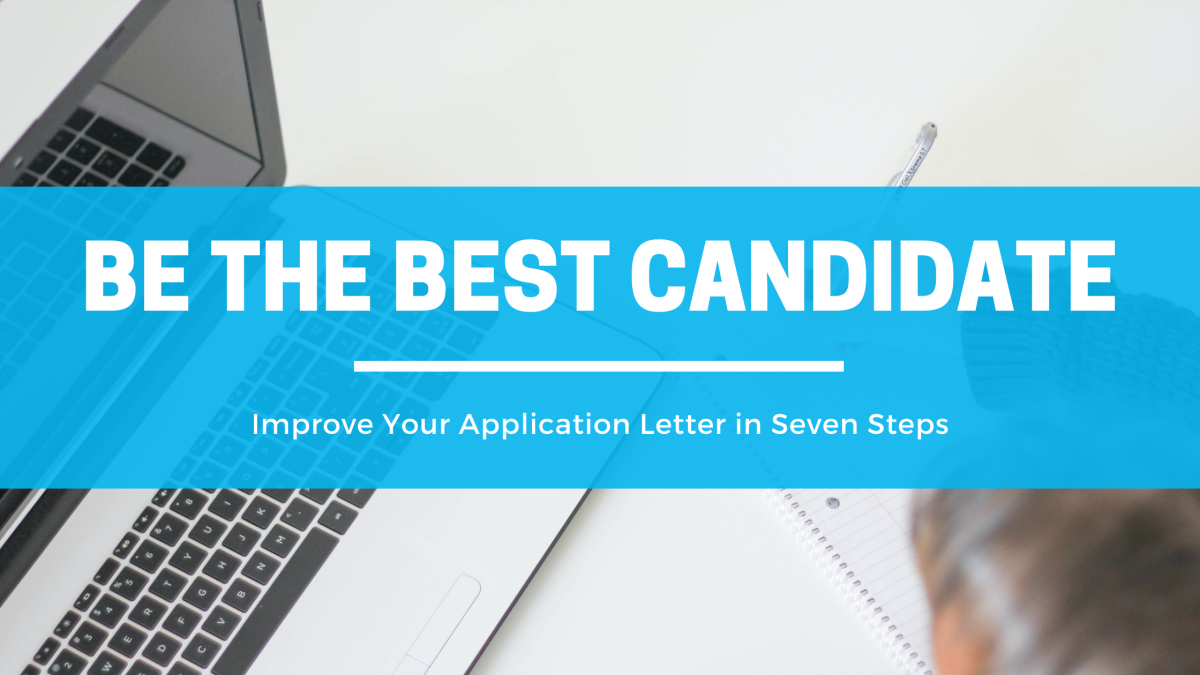 Application Letter: Job Hunting Made Easy in Seven Simple Steps