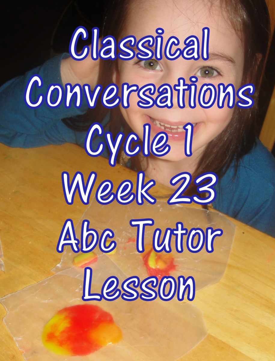 Classical Conversations Cycle 1 Week 23 Lesson Plan for Abecedarian Tutors