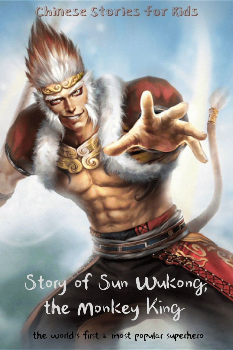 Sun Wukong, the Monkey King: Chinese Stories for Kids