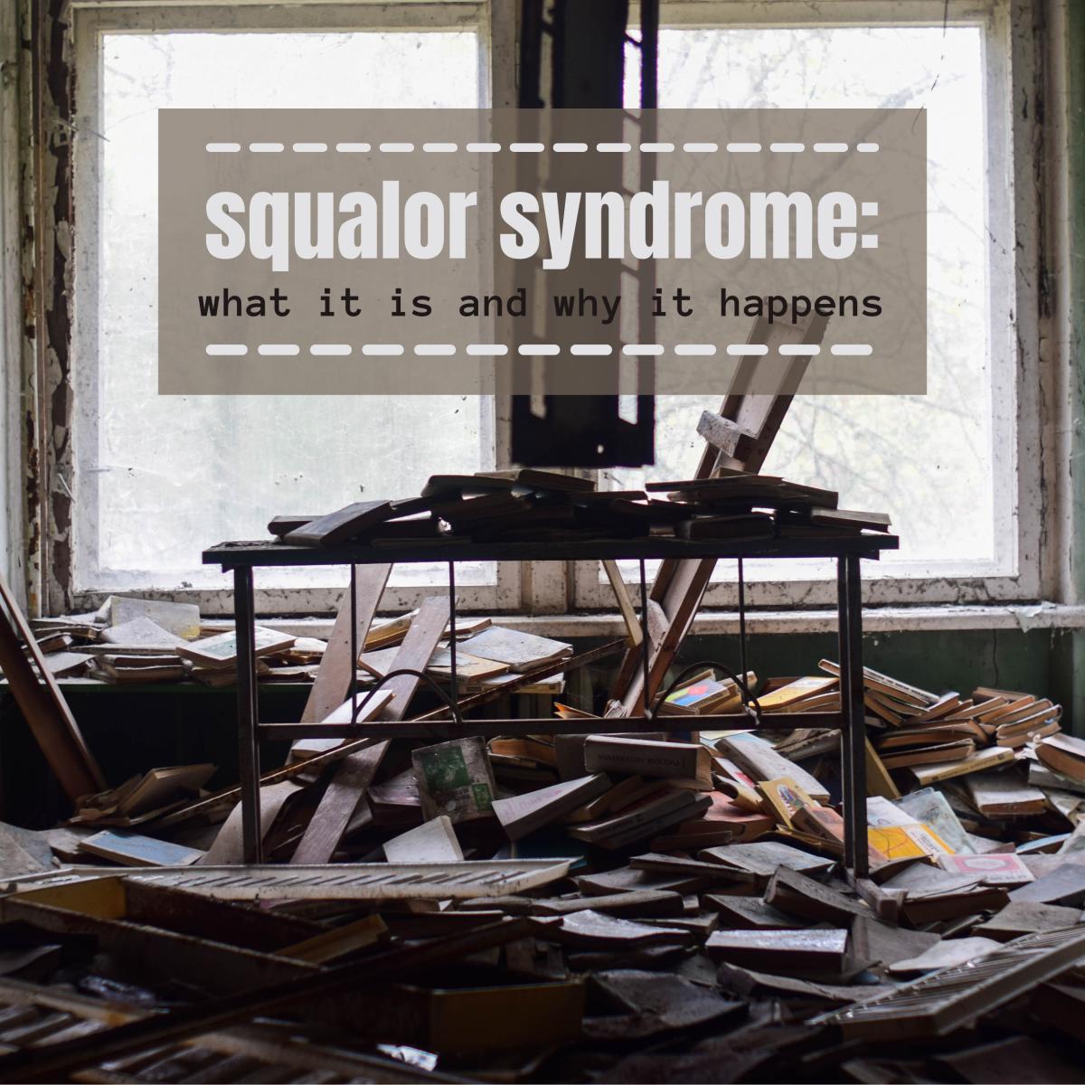 Understanding Squalor Syndrome