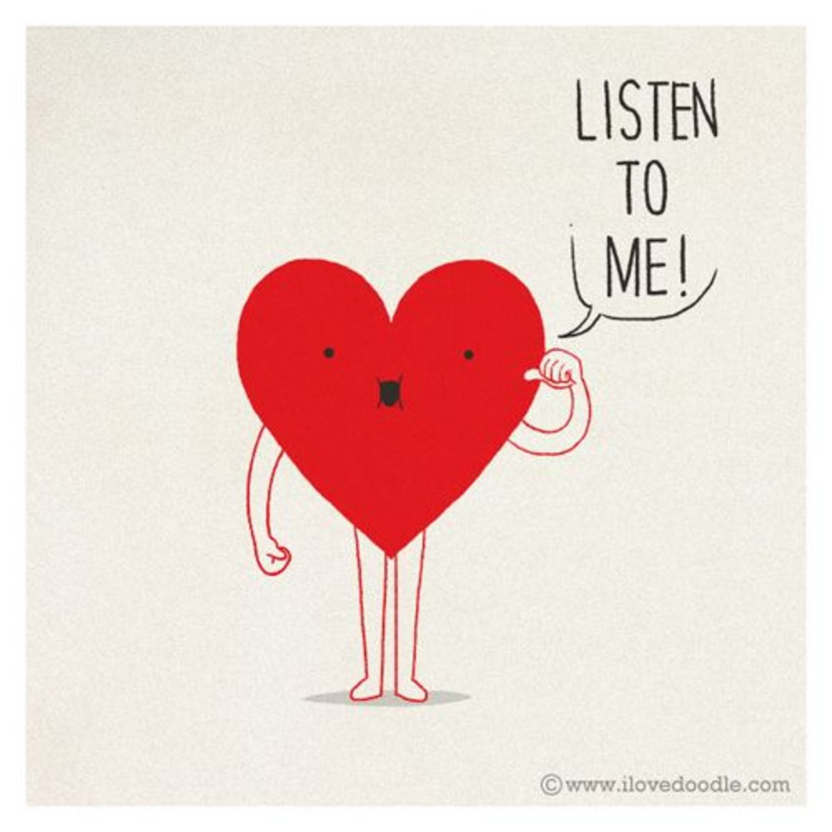Always listen to your heart. Happy World Heart Day.