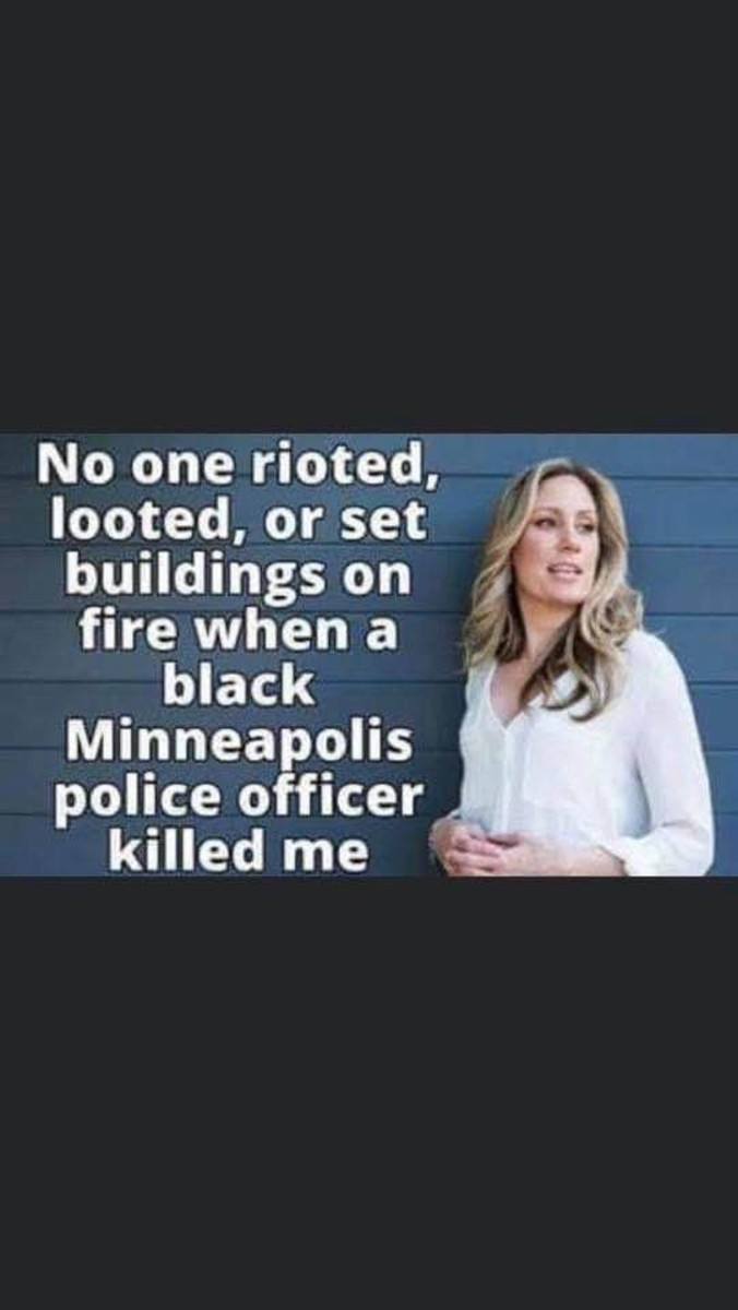 This is the woman that got killed in Minneapolis, she was trying to help and got killed. But George Floyd was trying to rob somebody, by using counterfeit money, the police arrested him. He must have upset the police to be treated like he was treated