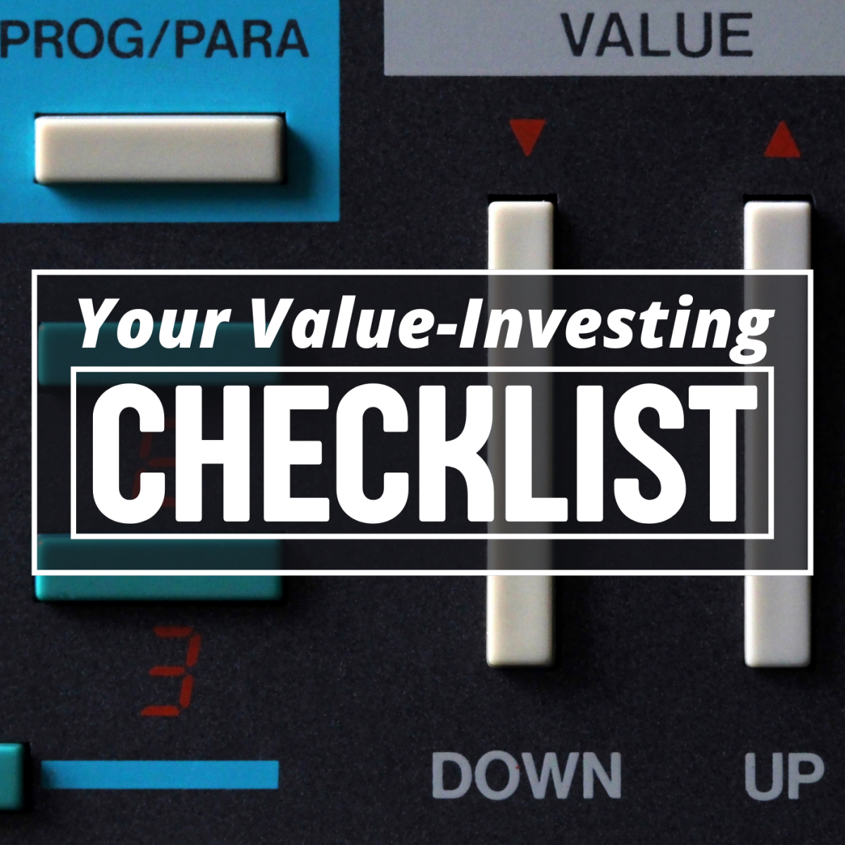 Follow a simple checklist every time you consider a stock, and you'll make far fewer mistakes!
