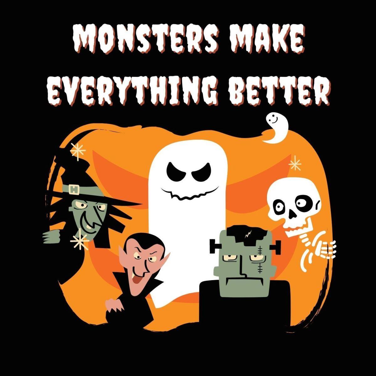 Monsters make everything better!