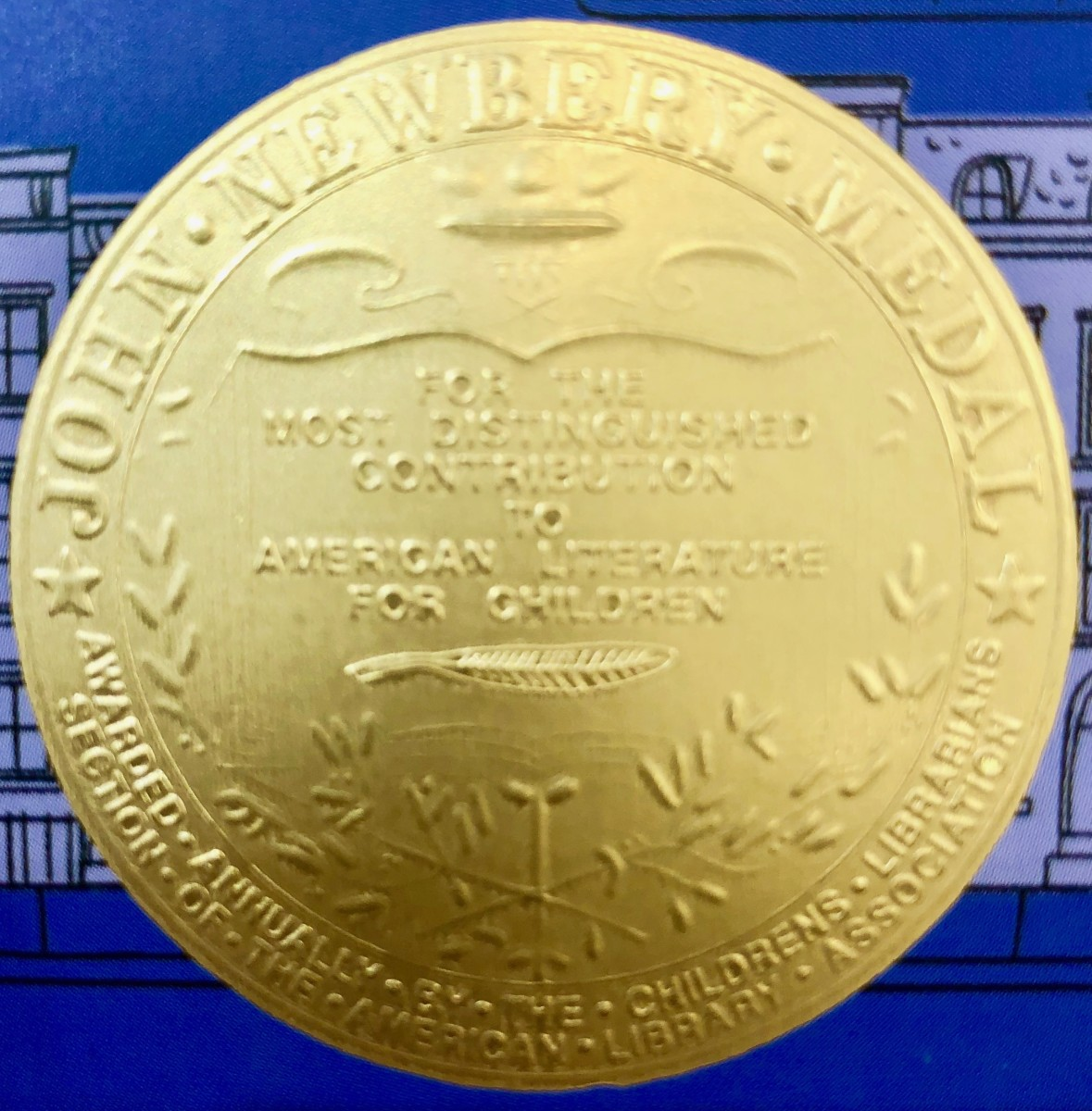 The Newbery Medal for excellence in children's literature