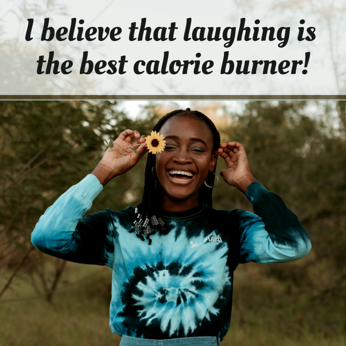 Laughter is the best medicine - and it's a good workout, too!