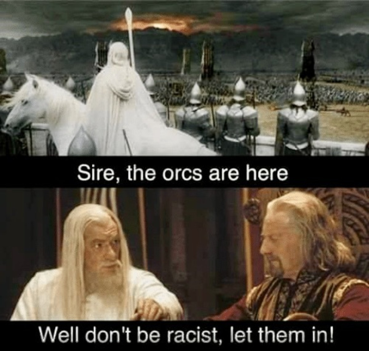 Sire the Orcs are Here