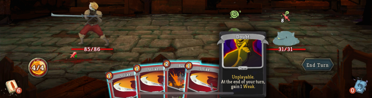 The doubt curse card gives you the weak stats effect at the end of your turn.