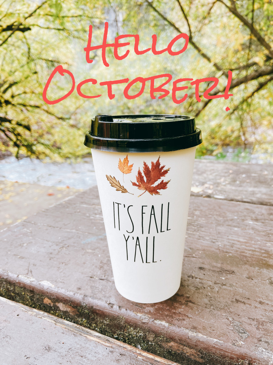 October comes fast! It's my favorite time of year because the weather is changing from hot to cold. Happy Fall!