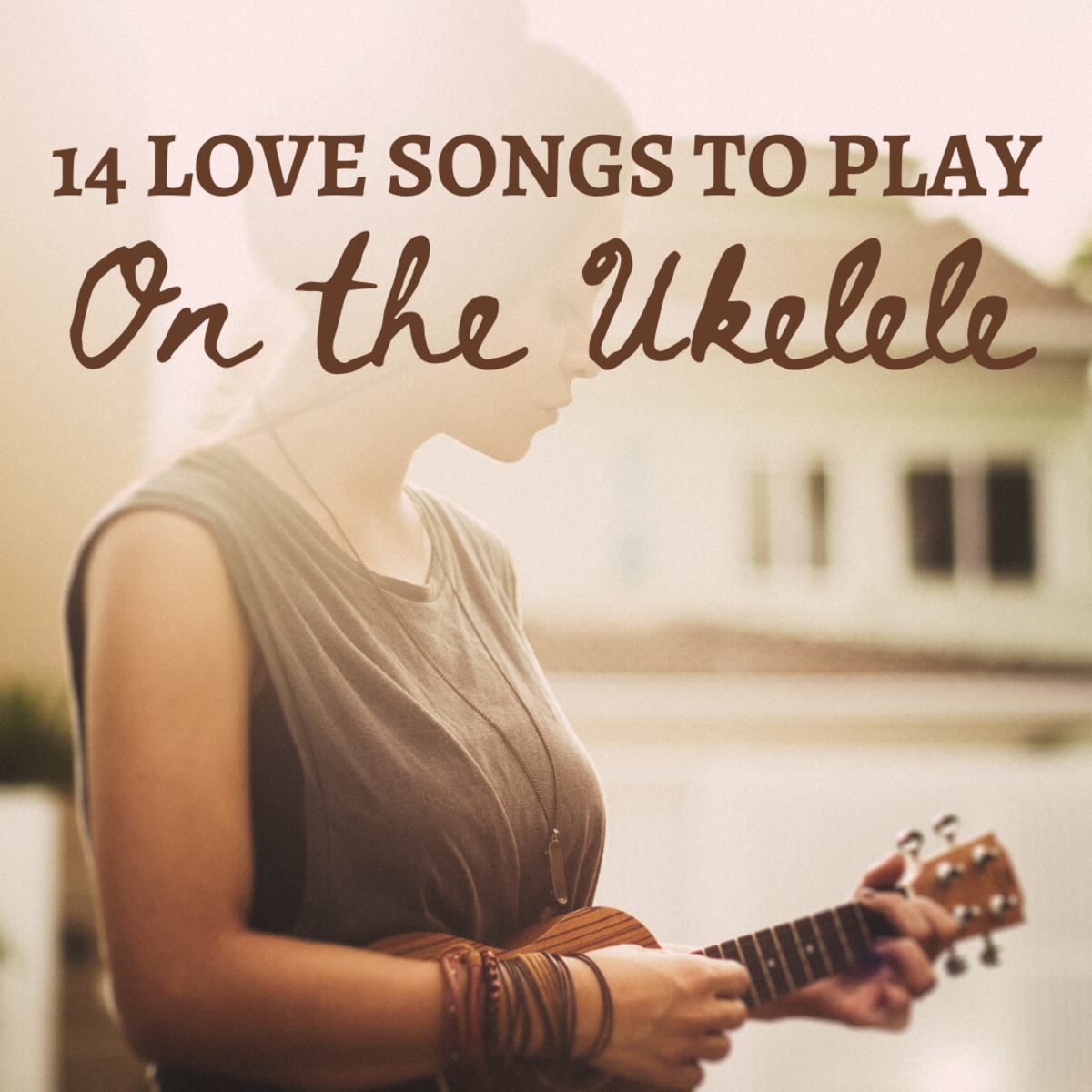 Want to play cute love songs on a ukelele? Here are 14 for you to try!
