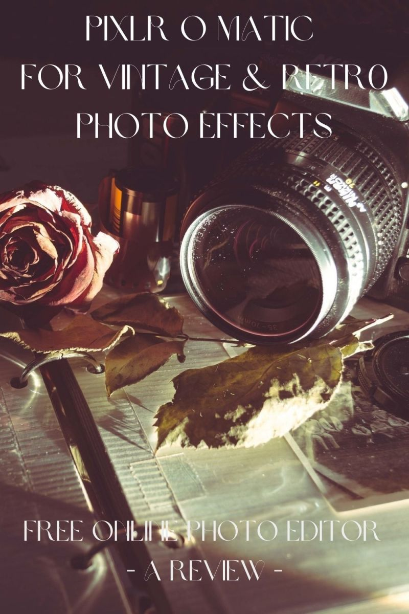 Pixlr-o-Matic for Vintage & Retro Photo Effects - Free Online Photo Editor Review