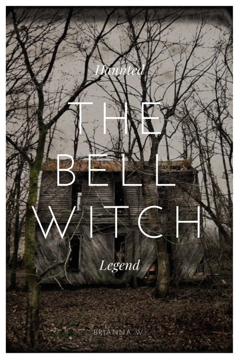 The Bell Witch - Haunted Tennessee