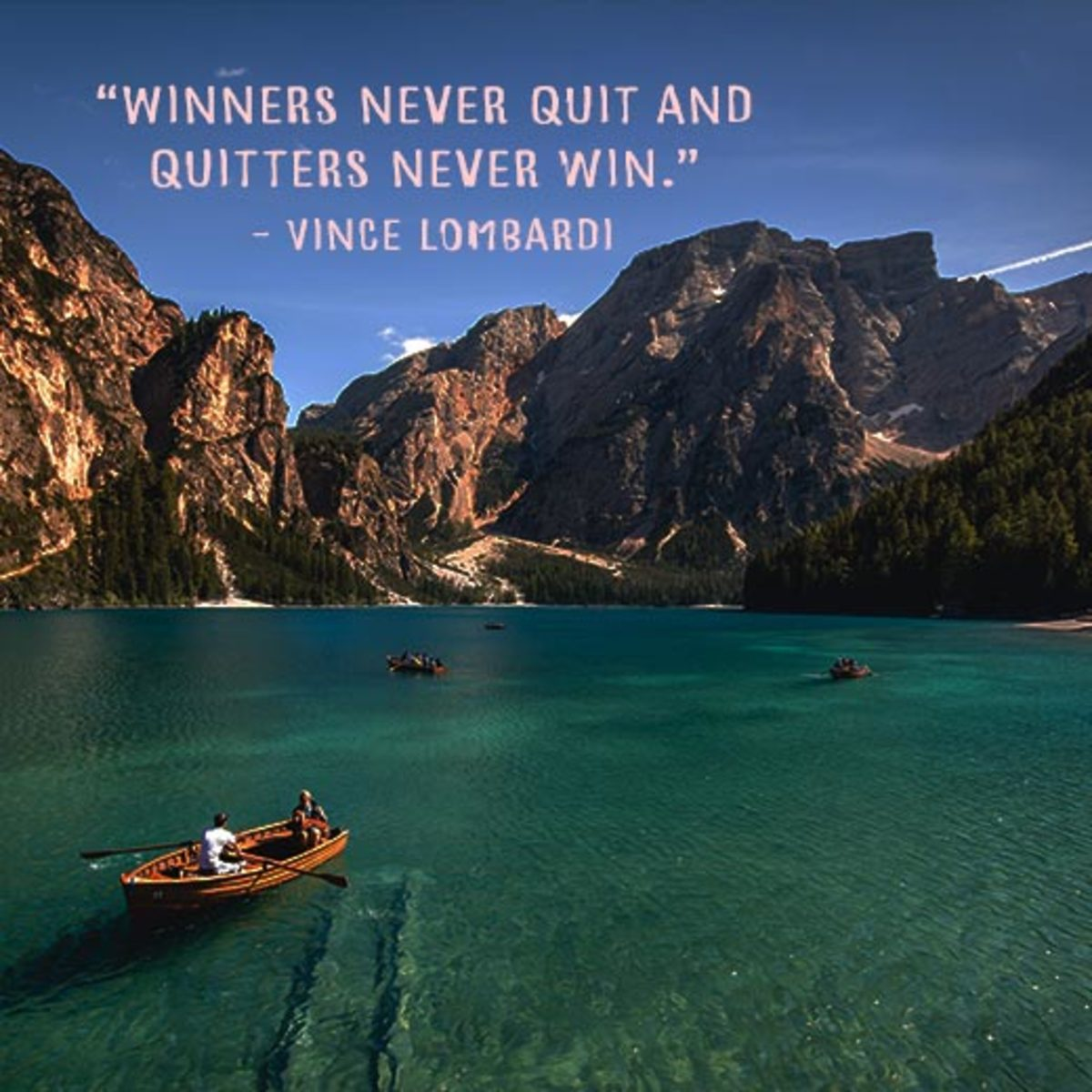 """""""Winners never quit and quitters never win."""" - Vince Lombardi"""