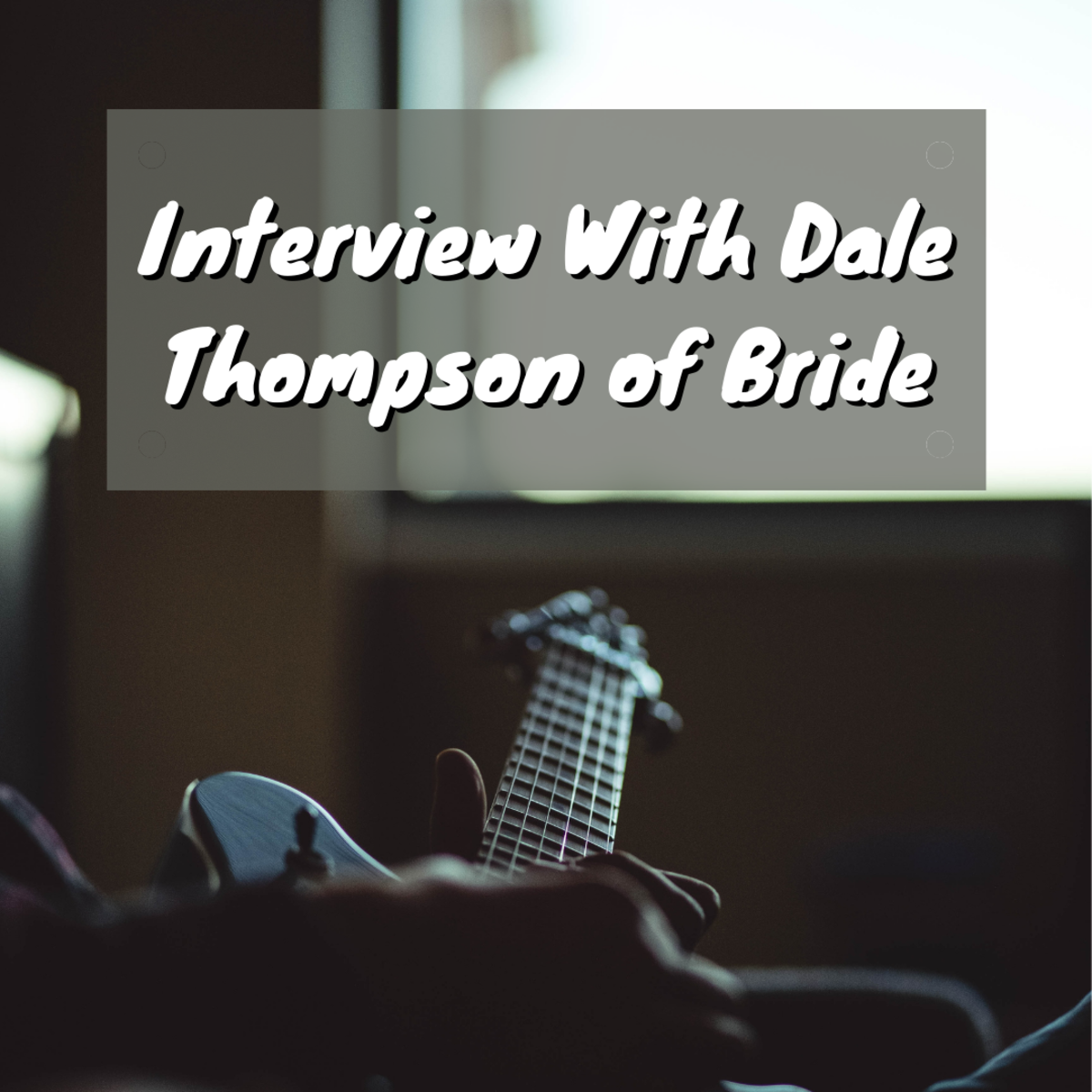 Interview With Dale Thompson: Bride Is Back!