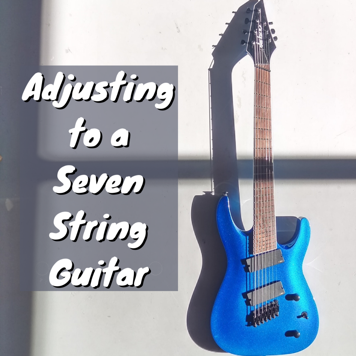 Read on to learn a number of tips for adjusting to 7-string guitar.