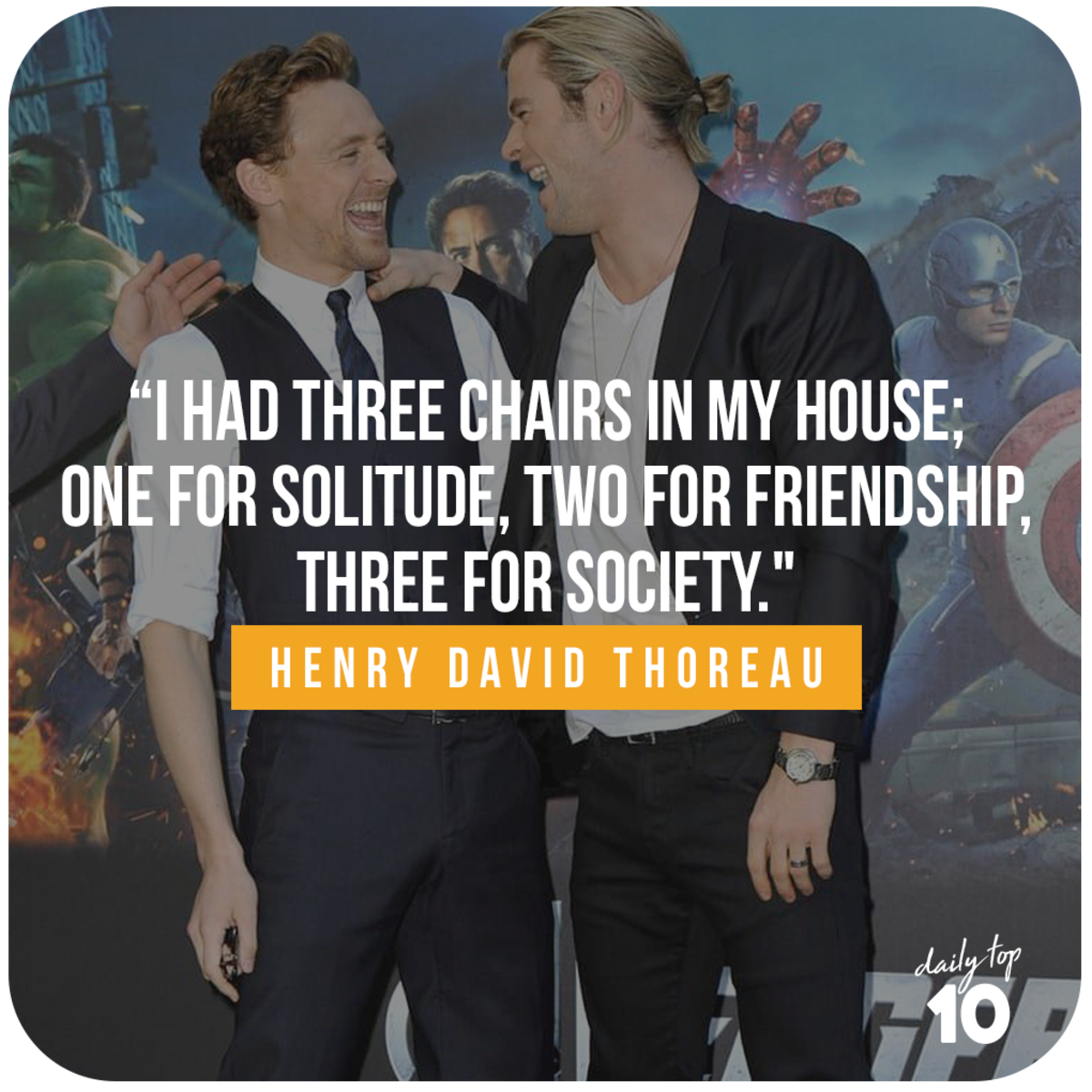 Friendship quote with Chris Hemsworth and Tom Hiddleston.