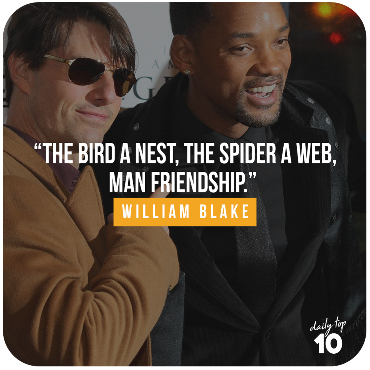 Friendship quote with Will Smith and Tom Cruise.