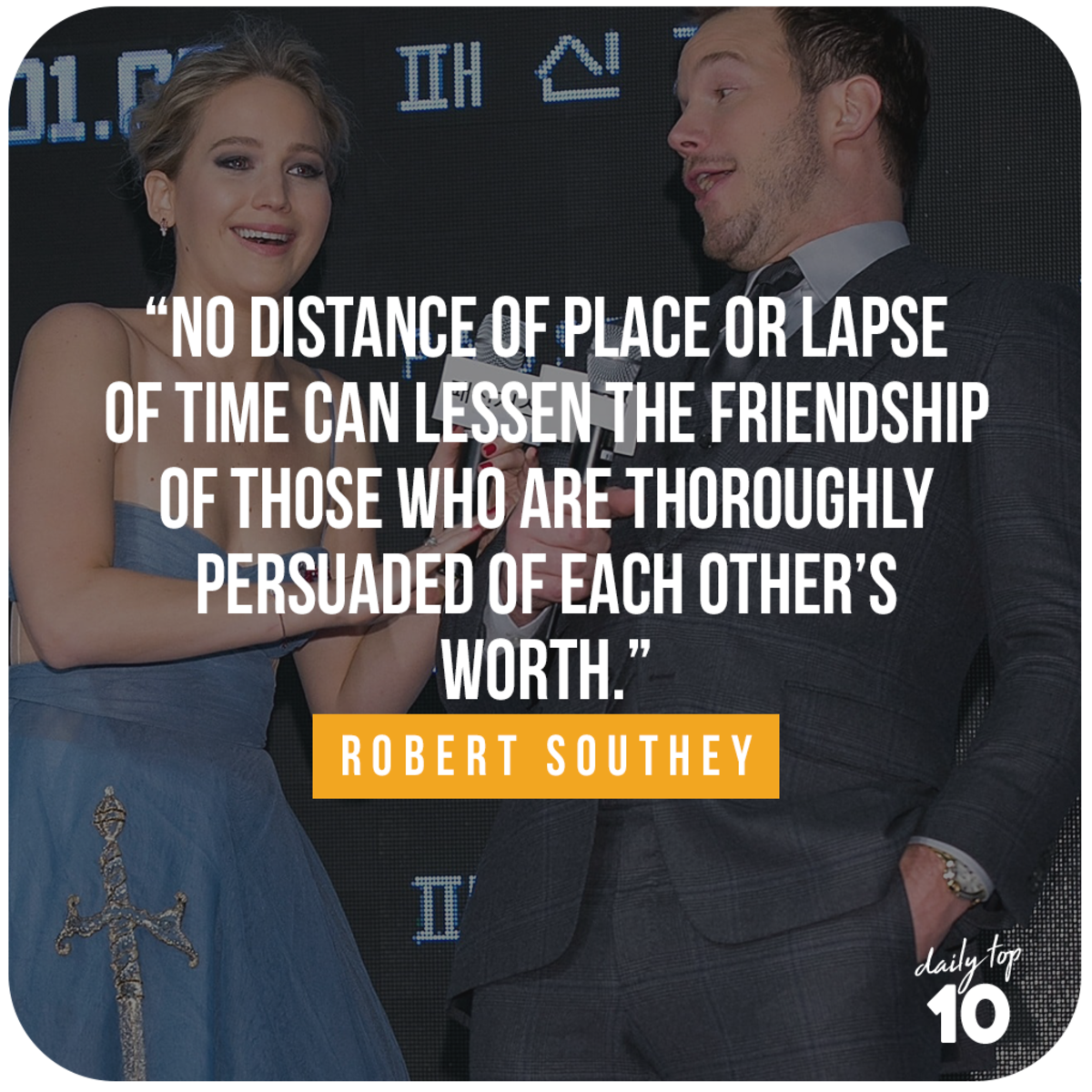 Friendship quote with Jennifer Lawrence and Chris Pratt.