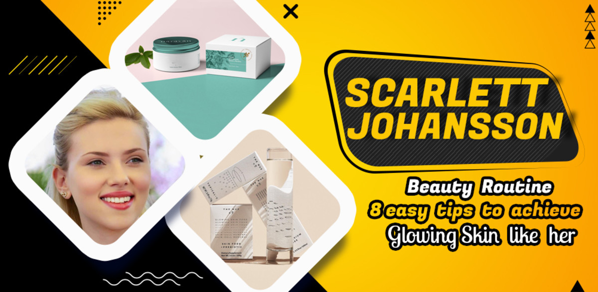 Scarlett Johansson' Beauty Routine - 8 Easy Tips to Achieve Glowing Skin Like Her