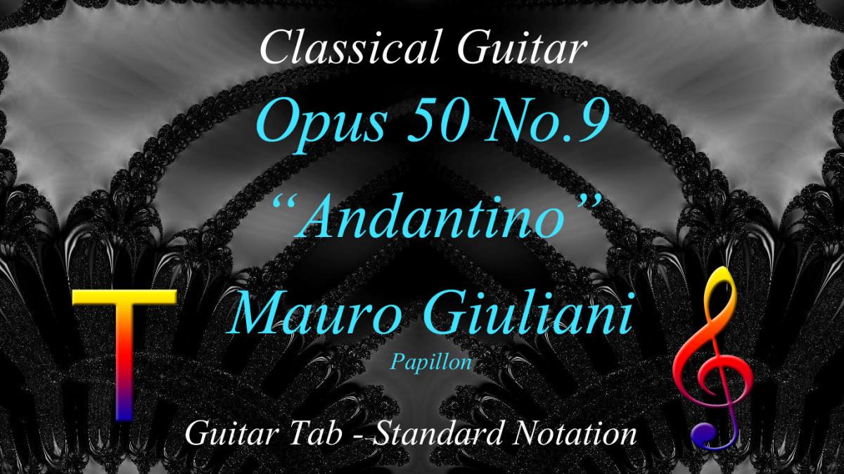 "Giuliani: Opus 50 No.9 ""Andantino"" in Guitar Tab and Notation"