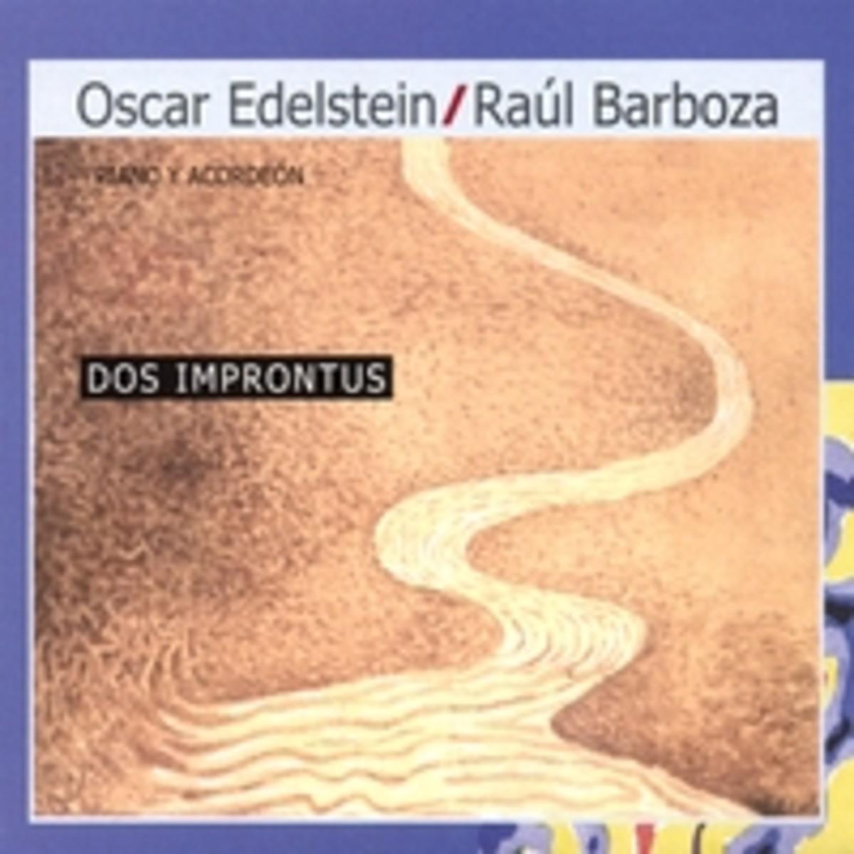 Dos Improntus - Oscar Edelstein & Raúl Barboza