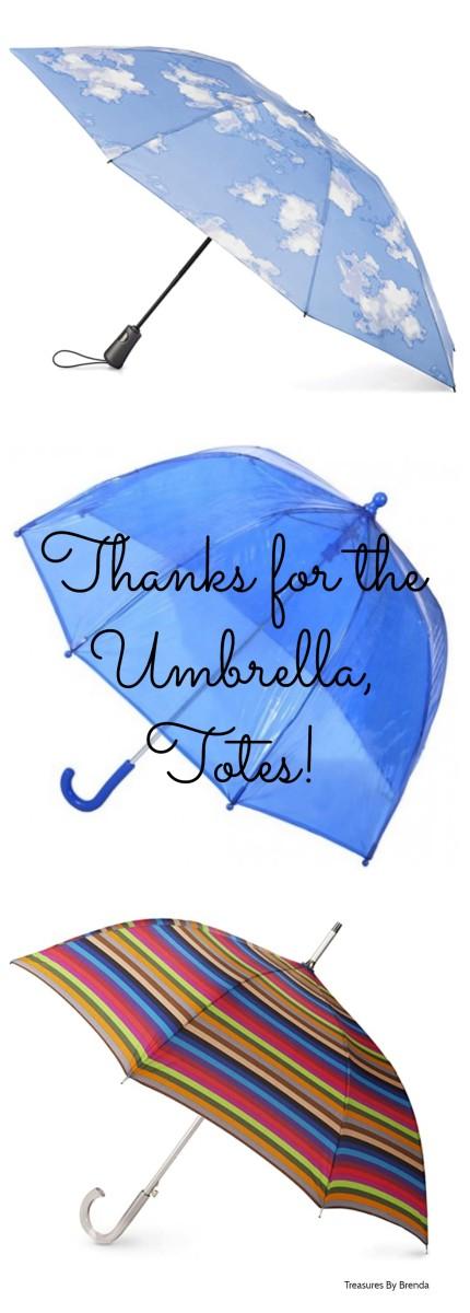 Thank You for the Umbrella, Totes!