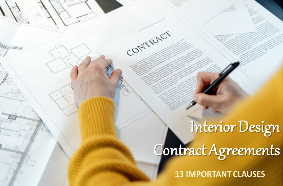 The importance of signing an air-tight contract agreement between a client and the interior designer cannot be over-emphasized.