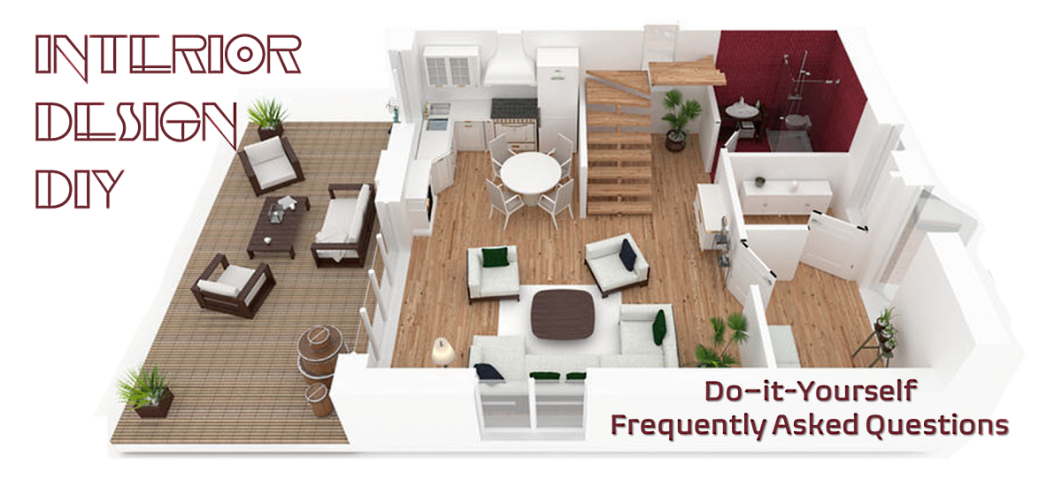DIY Interior Design: Frequently Asked Questions