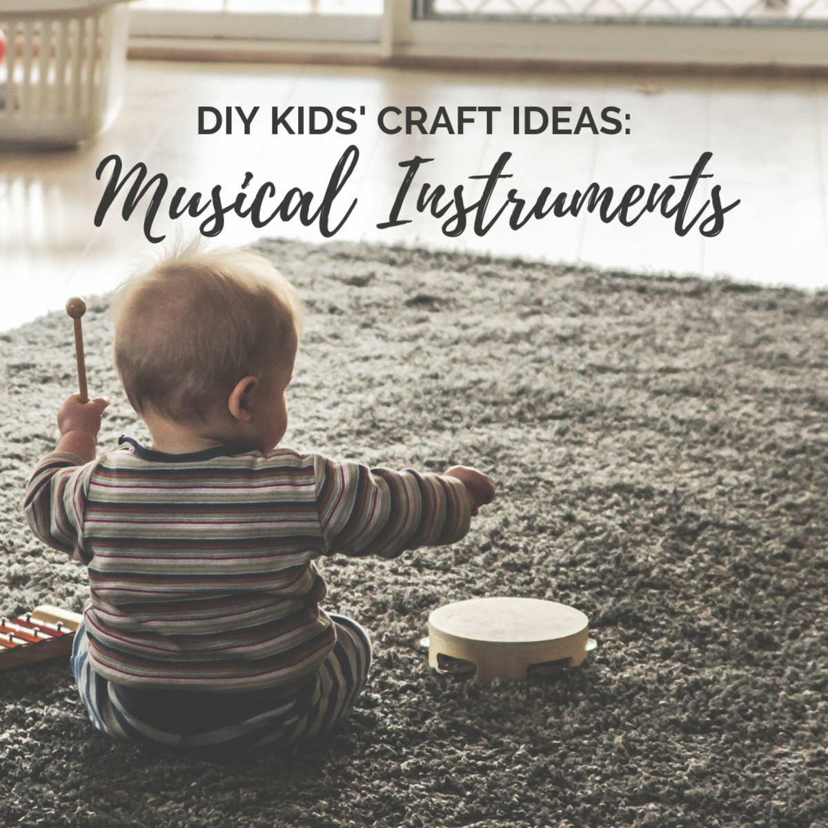 52 improvised musical instruments to make with kids