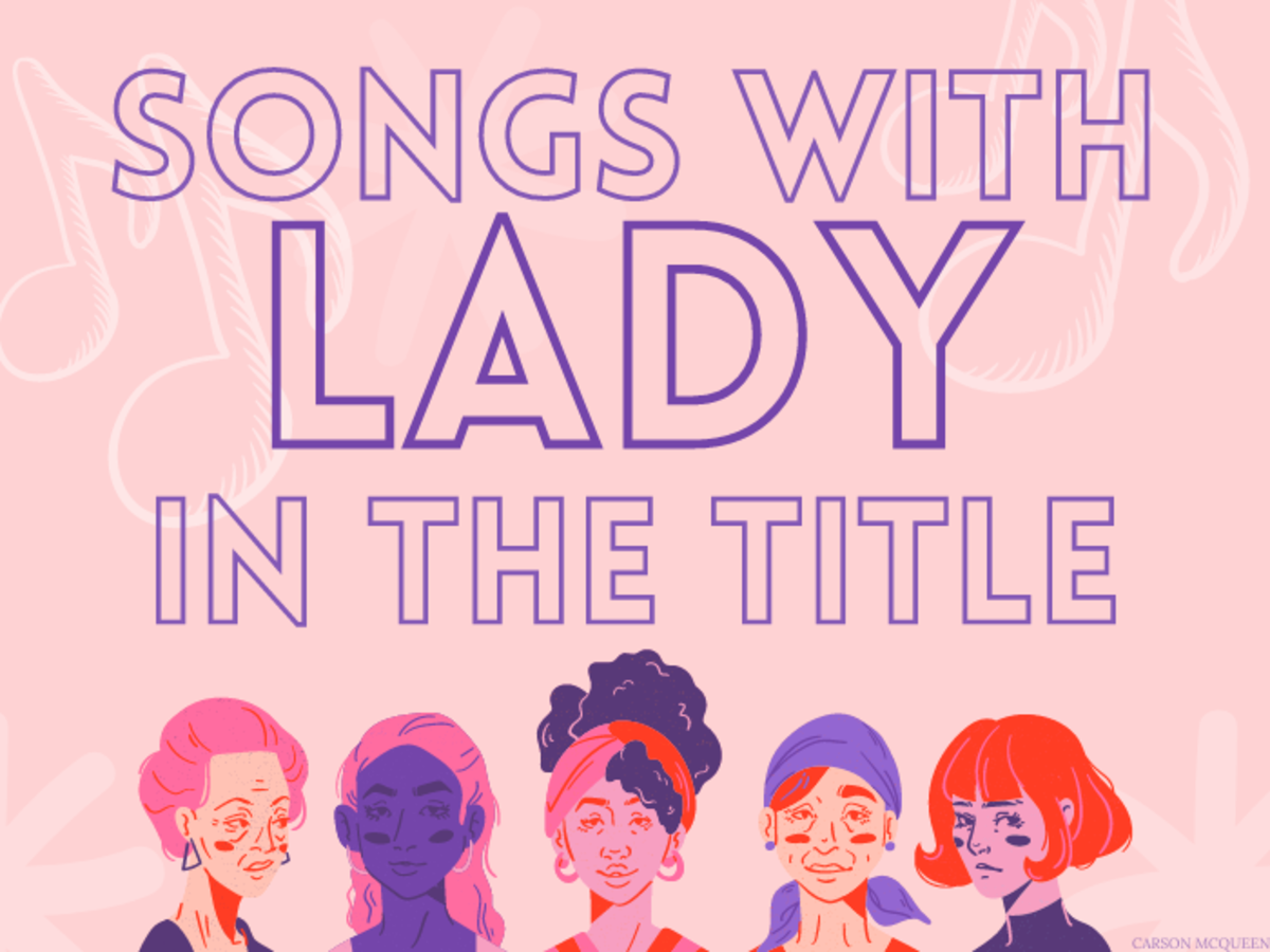 """Whether you're dedicating a song to your lady or making a playlist as a gift, try one of these tunes that feature the word """"lady."""""""