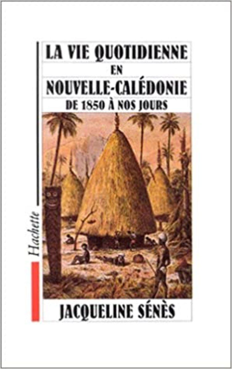 La Vie Quotidienne en Nouvelle-Calédonie Review