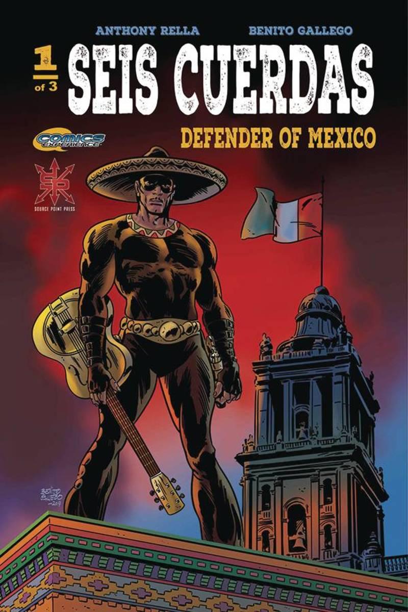 Seis Cuerdas: Defender of Mexico #1