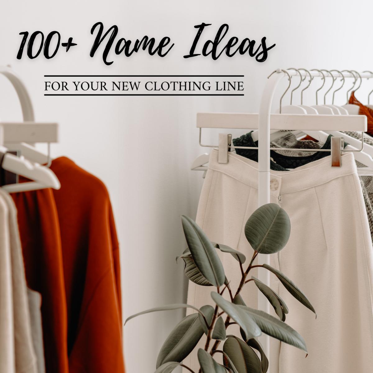 开始服装线时,您的品牌名称就是一切。