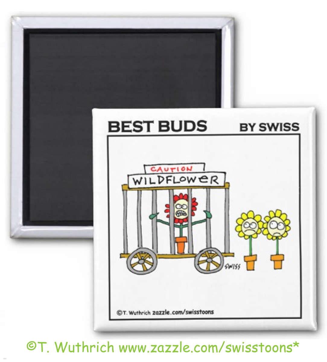 Hilarious wildflower cartoon magnet for a favorite gardener by Swisstoons.