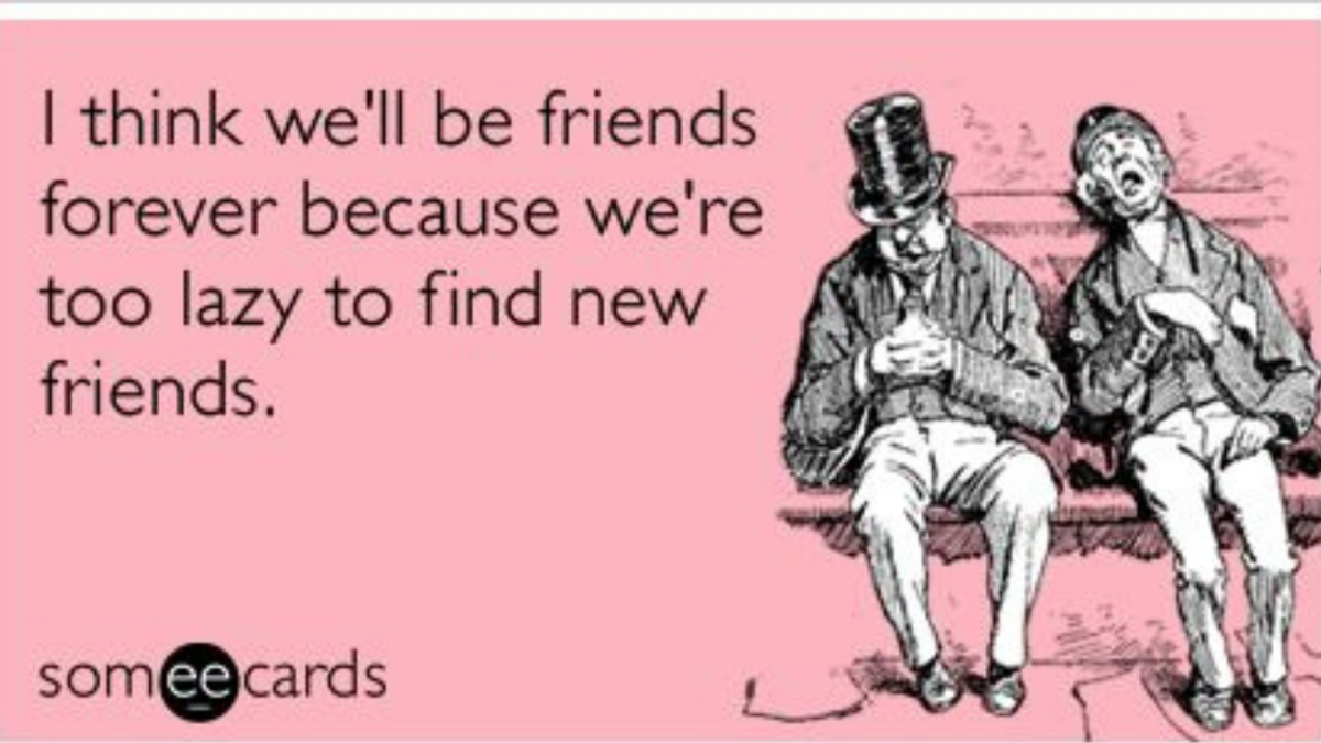 How I love this Someecard quote of two friends. Can you feel them, too?