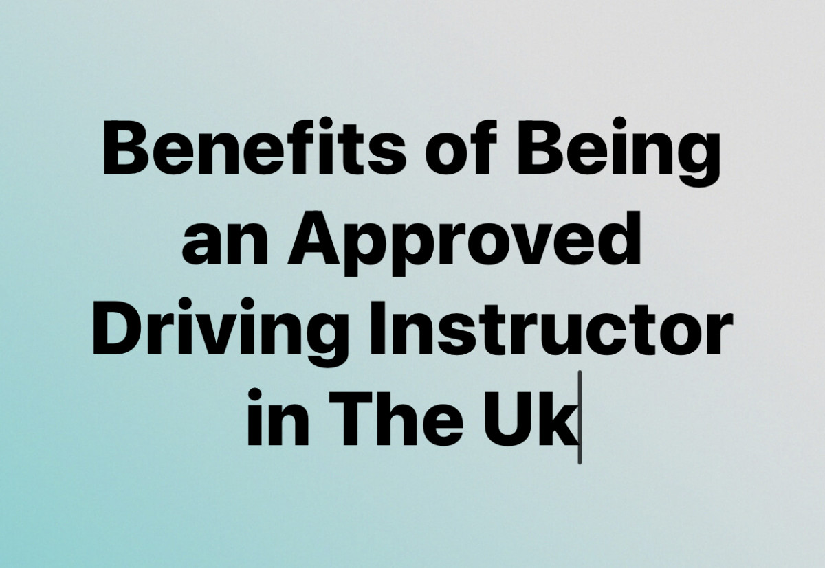 Benefits of Being an Approved Driving Instructor in the UK