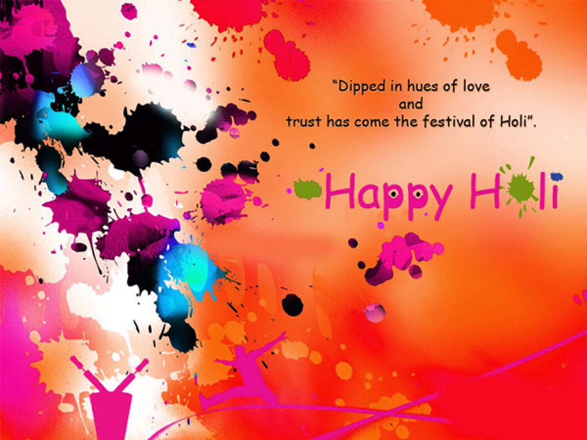Holi - The Festival of Colours of Joy, Fun, Festivities, Hope, Love, Harmony ....