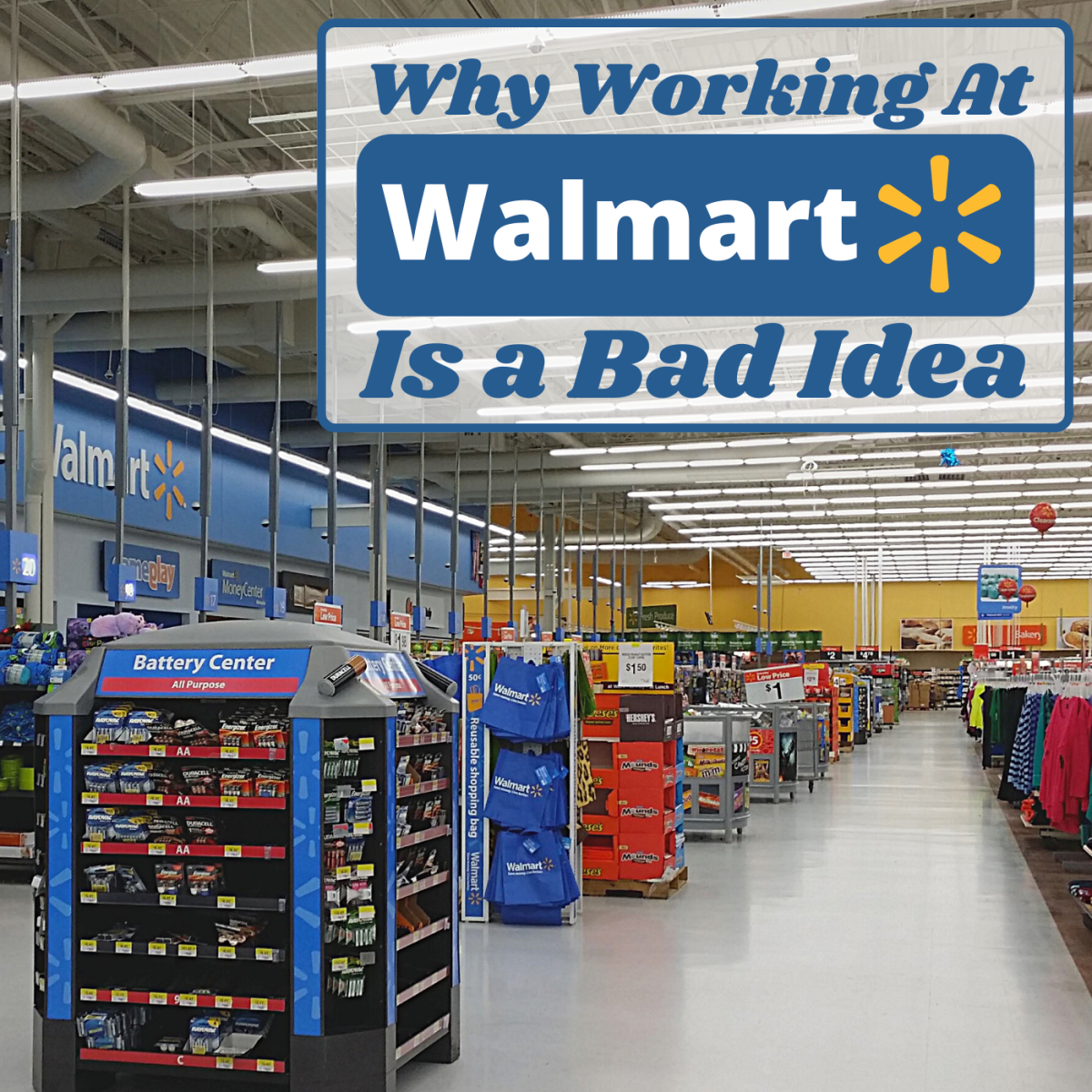 4 Reasons Why You Should Never Work For Walmart