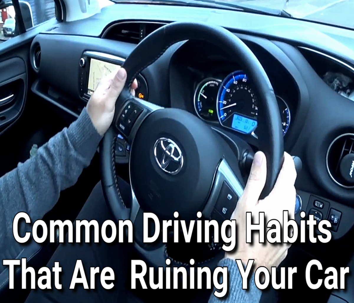 Common Driving Habits That Are Ruining Your Car