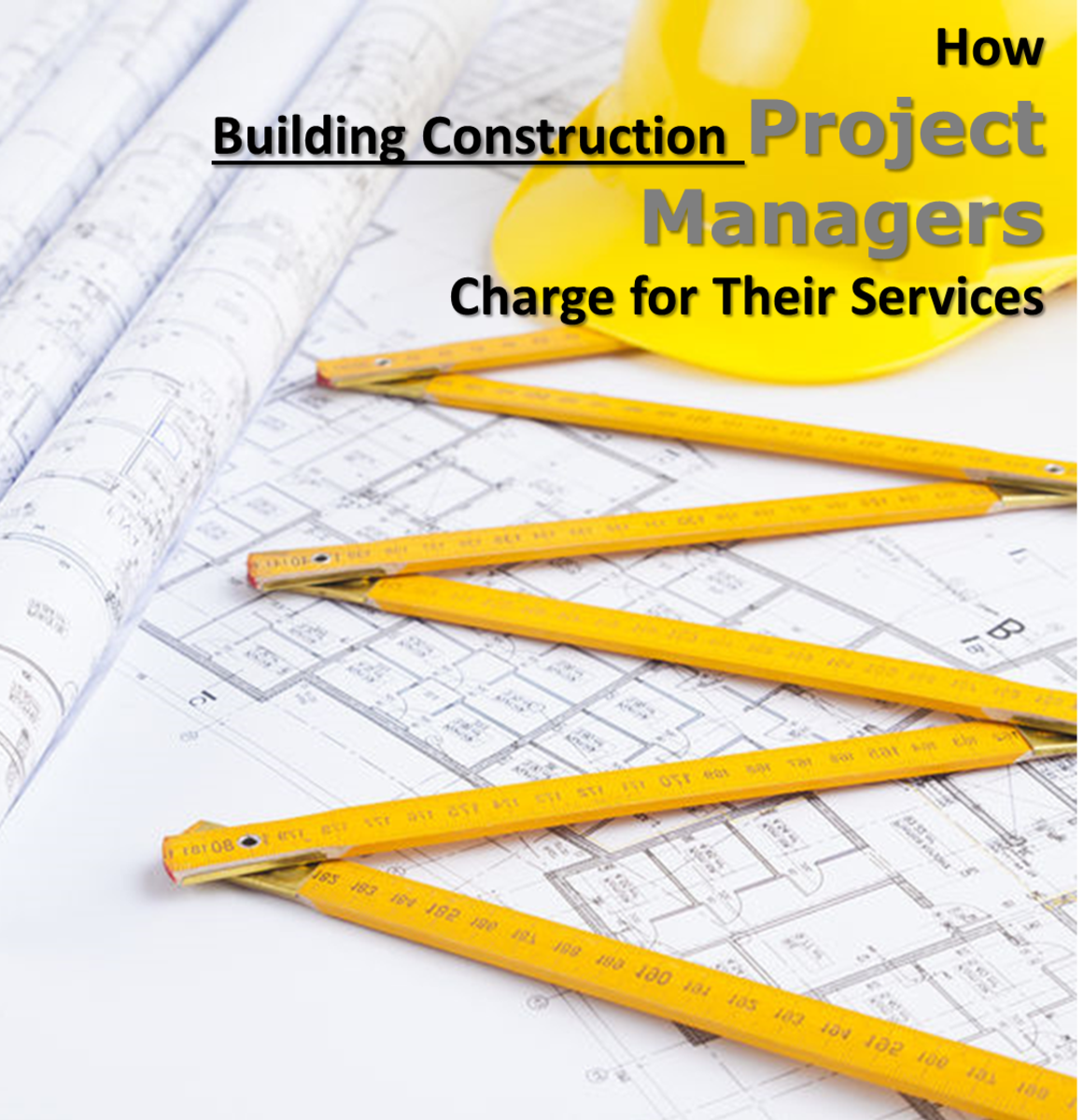 How Building Construction Project Managers Charge for Their Services