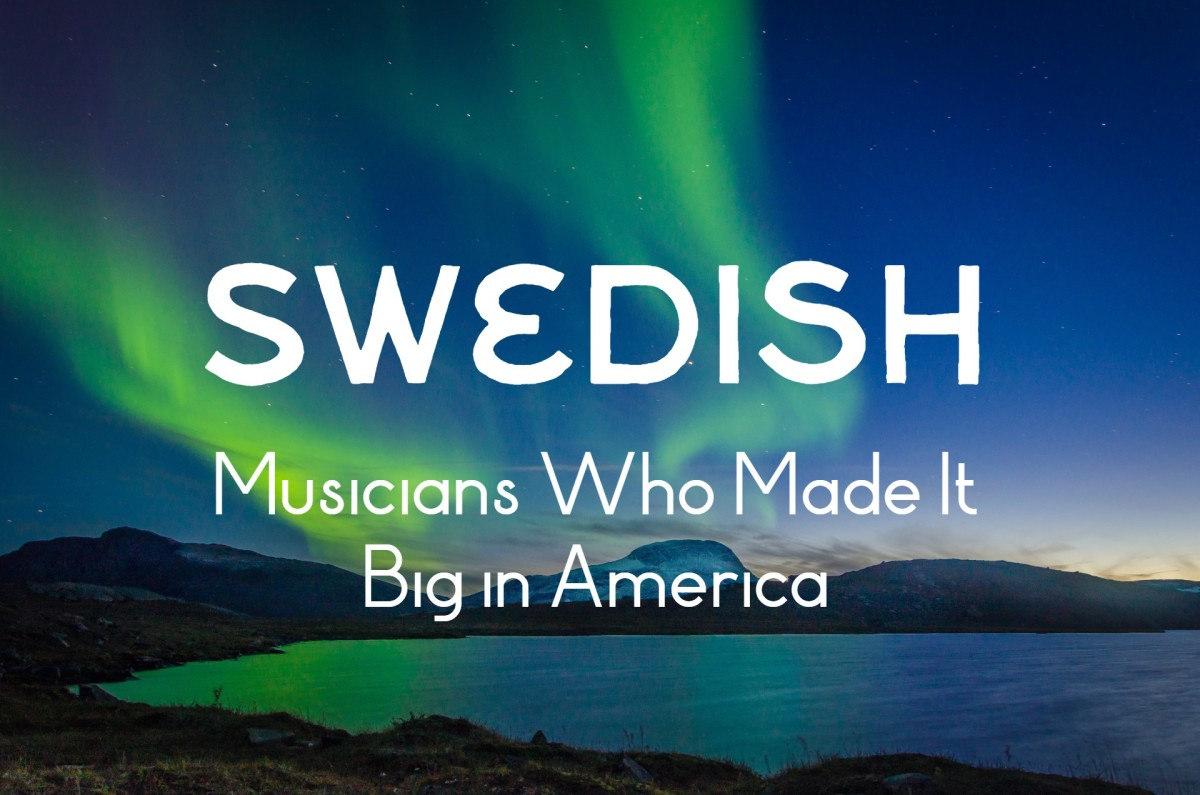 20 Swedish Musicians Who Made It Big in America