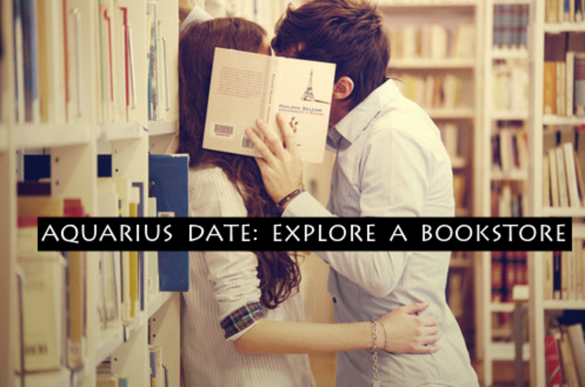 Aquarius loves books, ideas, and a witty partner. Exploring a bookstore and grabbing some coffee makes for a perfect weekend date, especially for a first date.